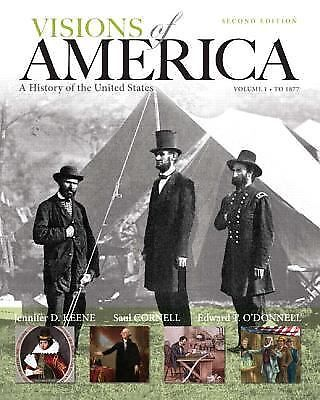 Visions of America : A History of the United States, Volume One by Edward T....