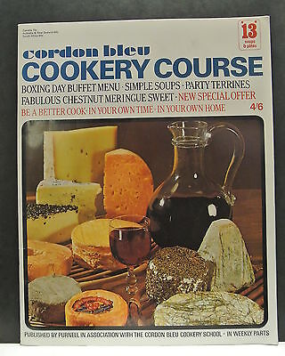 Cordon Bleu Cookery Course. Be A Better Cook-In Your Own Time Own Home Issue 13.