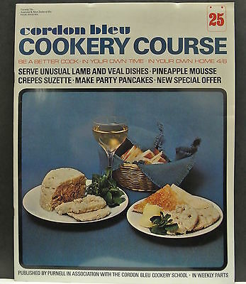 Cordon Bleu Cookery Course. Be A Better Cook-In Your Own Time Own Home Issue 25.
