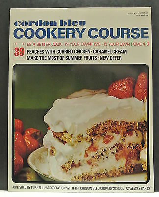 Cordon Bleu Cookery Course. Be A Better Cook-In Your Own Time Own Home Issue 39.