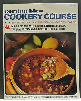 Cordon Bleu Cookery Course. Be A Better Cook-In Your Own Time Own Home Issue 41.