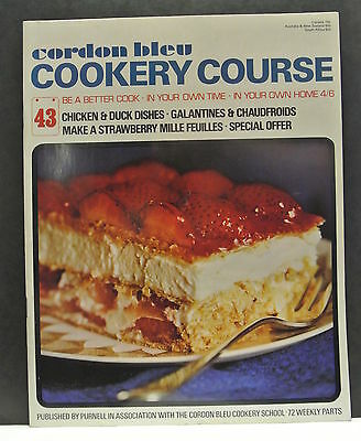 Cordon Bleu Cookery Course. Be A Better Cook-In Your Own Time Own Home Issue 43.