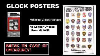 3 Glock Posters-Police Patches- Fired Us, In Case of Emerg ! Free Ship!