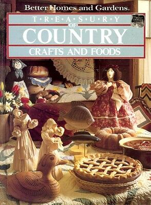 TREASURY OF COUNTRY CRAFTS AND FOODS BY BETTER HOMES AND GARDENS