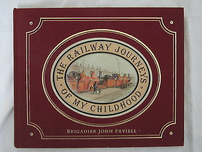 The Railway Journeys of My Childhood by BrigadierJohn Faviell (Hardback)