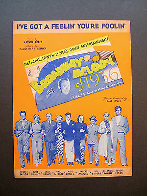 "I've Got A Feelin' You're Foolin from ""Broadway Melody of 1936"" sheet music"