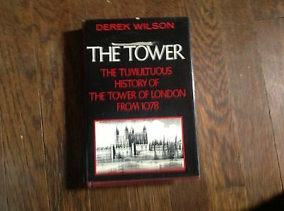 The Tower by Derek Wilson ( HC 1979 1st/1st )  History of the Tower of London