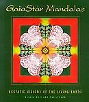 NEW Gaiastar Mandalas: Living Earth Gorgeous Book - Gift Meditation Peace
