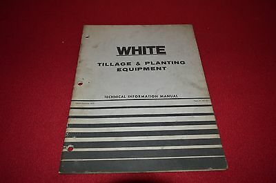 White Tractor Planting & Tillage Equipment Technical Information Manual BVPA