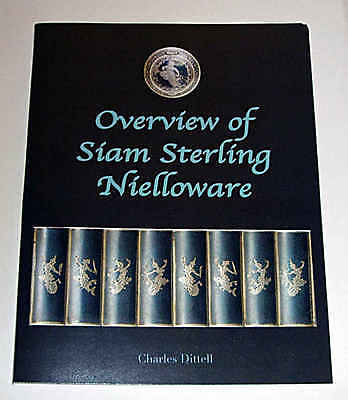 The Book: Overview of Siam Sterling Nielloware Newest Version! The Perfect Gift!