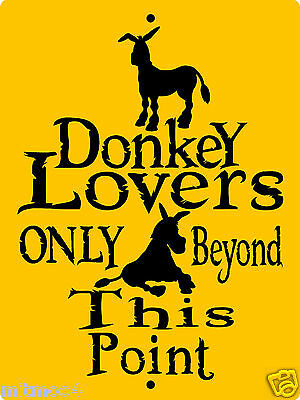 "DONKEY SIGN,DONKEYS,JACKASS,MULES, SECURITY SIGN, 9""x12"" ALUMINUM SIGN,H3107A"