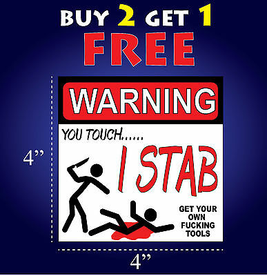 WARNING MESS WITH MY TOOLS /& I/'LL SHOOT BUMPER TOOLBOX STICKER DECAL BS-305