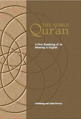 The Noble Qur'an A New Rendering of its Meaning in English