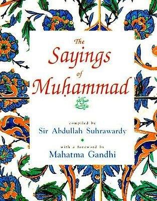 The Sayings of Muhammad (peace be upon him)