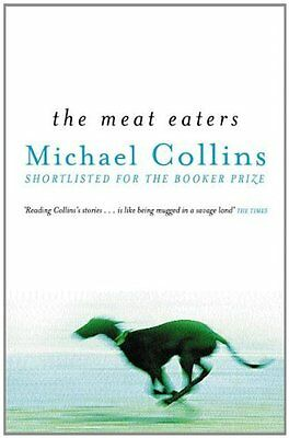 Michael Collins ___ The Meat Eaters ___ Brand New ___ Freepost Uk