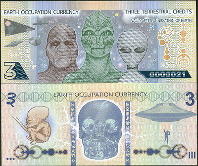 Earth Occupation Currency 3 Terrestrial Credits Aliens Fantasy Art Banknote Unc!