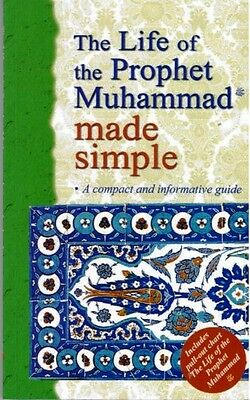 The Life of the Prophet Muhammad (saw) Made Simple (Glossy)