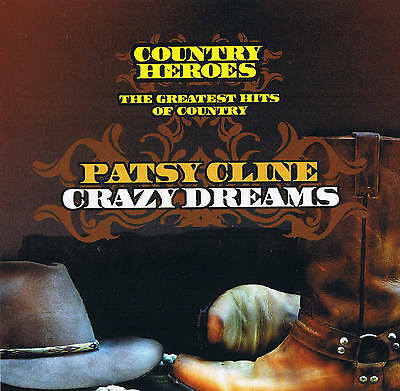 "Patsy Cline "" Crazy dreams "" Country Heroes 16 TITRES"