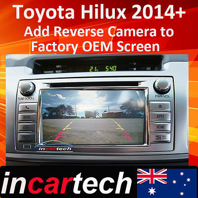 Toyota Hilux 2014+ Reverse Camera Integration For OEM Factory Navigation Screen
