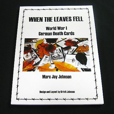 NEW ~ When The Leaves Fell ~ WW I ~ German Death Card Reference