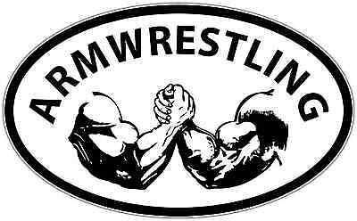 "Arm Wrestling Biceps Strong Arms Oval Car Bumper Vinyl Sticker Decal 6""X4"""