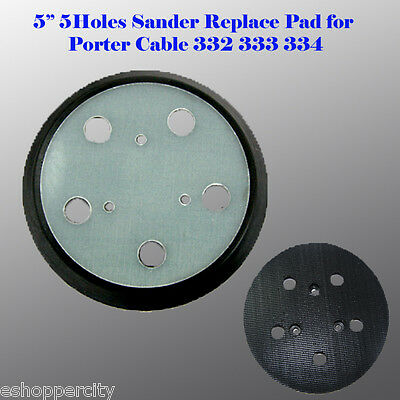 "5"" 5 Hole Sander Pad Hook & Loop For Porter Cable 13904 13909 333 334 332"