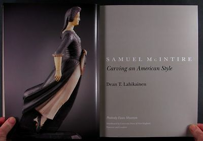 SAMUEL McINTIRE of SALEM -HIS FEDERAL FURNITURE and INTERIOR CARVING