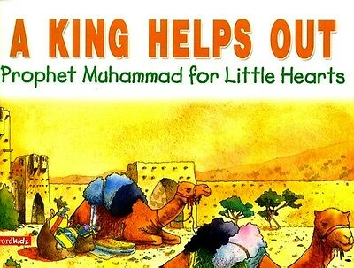Prophet Muhammad (Peace be upon him) for Little Hearts - A King Helps Out