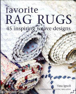 FAVORITE RAG RUGS 45 gorgeous designs, Scandinavian weaving LAST ONE