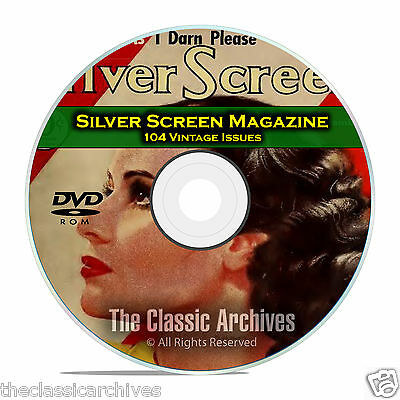 Silver Screen Magazine, 104 Issues, Vintage Hollywood Movie History,  DVD CD C19