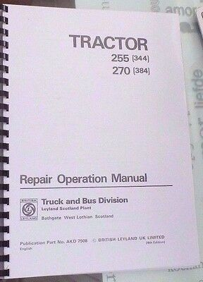 Leyland 255 ( 344) + 270 (384) Tractor Repair Operation Manual 218 page PRINTED