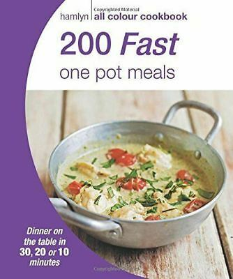 200 Fast One Pot Meals: Hamlyn All Colour Cookbook (New Paperback Book)