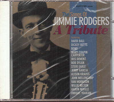 the songs of jimmy rodgers a tribute cd new bono u2 bob dylan jerry garcia