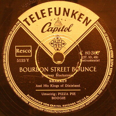 "SHARKEY AND HIS KINGS OF DIXIELAND ""BOURBON STREET BOUNCE"" TELEFUNKEN 78rpm 10"""