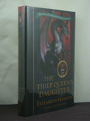 1st, signed by author, The Thief Queen's Daughter by Elizabeth Haydon (2007)