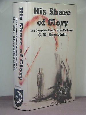 1st,signed by 2,His Share of Glory:The Complete Short SF of C M Kornbluth (1997)
