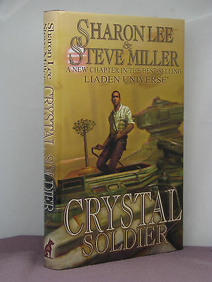 1st, signed by 3, Liaden: Crystal Soldier by Sharon Lee and Steve Miller (2005)