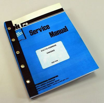 International 615 715 Combine Service Repair Shop Manual Chassis Technical New