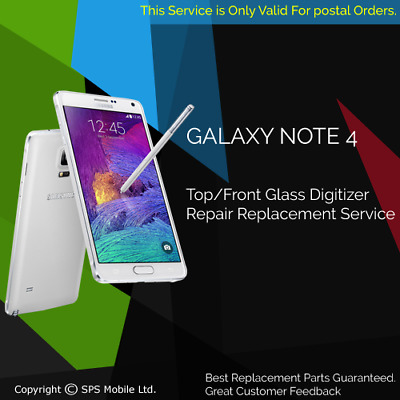 Samsung Galaxy Note 4 Front Screen Gorilla Glass Replacement Repair Service