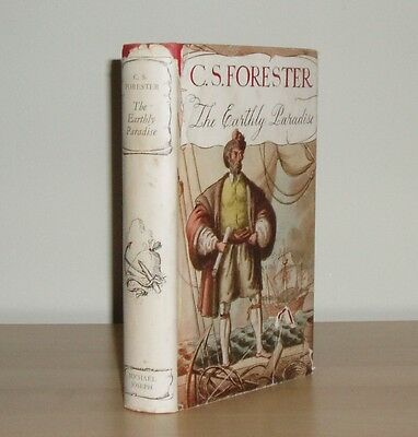 C S Forester - The Earthly Paradise - 1st/1st