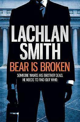 Bear is Broken,Smith, Lachlan,New Book mon0000031880