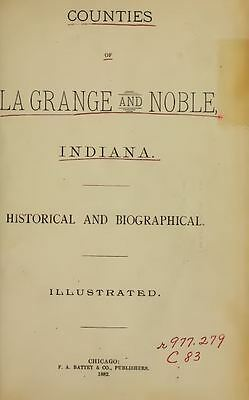 1882 LAGRANGE NOBLE County Indiana IN, History and Genealogy Ancestry DVD B36