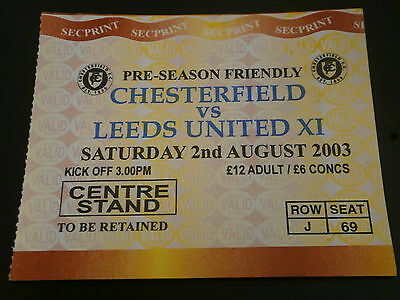 Chesterfield v Leeds United X1 2nd Aug 2003 Friendly Match Ticket