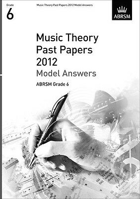Theory Exams Model Answers Grd 6 (2012); ABRSM, FMW - 9781848494695