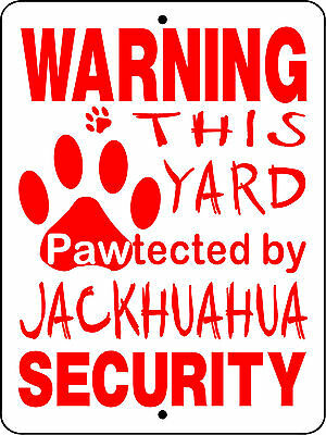 Jackhuahua  Dog Security Aluminum Sign  Decal H3214Jhh