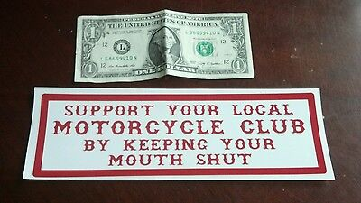 "Hells Angels Support Stickers ""mouth Shut"" Bumper"