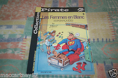 Album Bd Souple Les Femmes En Blancs Superpiquees No 3 & 46 Pages De 2002