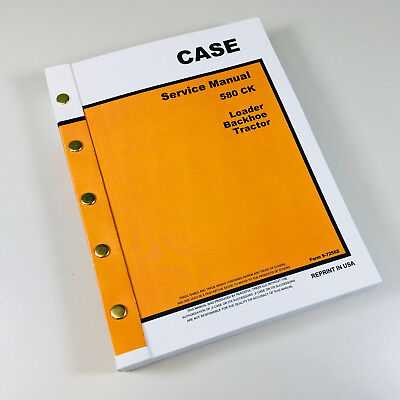 Case 580 Ck Tractor Loader Backhoe Service Repair Manual Construction King 580Ck