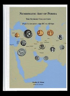 BK052-Numismatic Art of Persia. The Sunrise Collection, Part I: Ancient