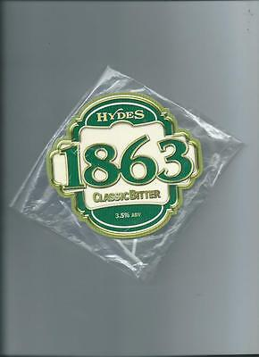 Hydes 1863 Classic Bitter Ale Beer Pump Clip face Pub Collectible NEW + Clip 50